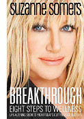 Book cover of Suzanne Somers Breaktrough: Eight Steps to Wellness